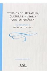 Papel ESTUDIOS DE LITERATURA, CULTURA E HISTORIA CONTEMPORANEA