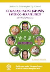 Libro Kobido - El Masaje Facial Japon ‰S Est ‰Tico-Terap