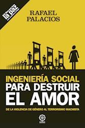 Libro Ingenieria Social Para Destruir El Amor