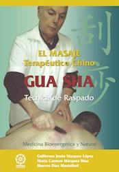 Libro Gua Sha El Masaje Tereutico Chino