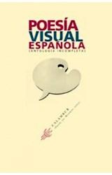 Papel POESIA VISUAL ESPAÑOLA (ANTOLOGIA COMPLETA)
