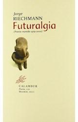 Papel FUTURALGIA: POESIA REUNIDA 1979-2000