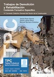 Libro Tpc - Trabajos De Demolicion Y Rehabilitacion. C