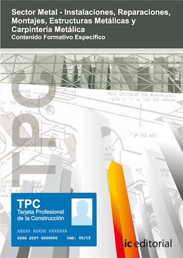 Papel Tpc Sector Metal - Carpintería Metálica. Contenido Formativo Específico