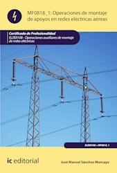 Libro Operaciones De Montaje De Apoyos En Redes Electric