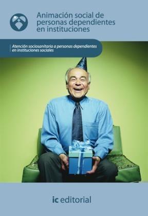 E-book Animación Social De Personas Dependientes En Instituciones