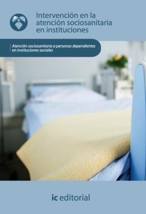 E-book Intervención En La Atención Sociosanitaria En Instituciones