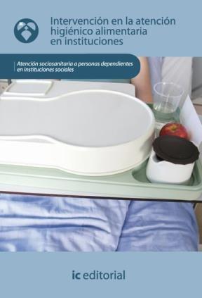 E-book Intervención En La Atención Higiénico-Alimentaria En Instituciones