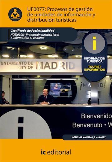 Papel Procesos De Gestión De Unidades De Información Y Distribución Turísticas. Hoti0108 - Promoción Turís