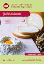 Libro Elaboracion De Productos De Panaderia. Inaf0108