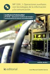 Libro Operaciones Auxiliares Con Tecnologias De La Info