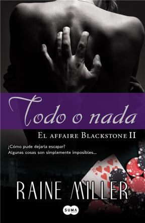E-book Todo O Nada (El Affaire Blackstone 2)