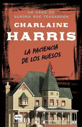 E-book La Paciencia De Los Huesos (Serie Aurora Roe Teagarden 2)