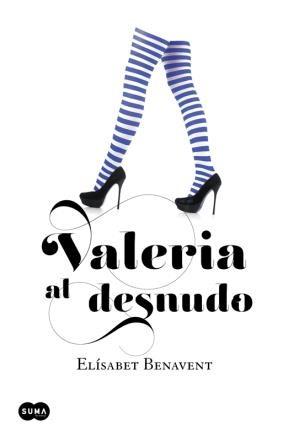 E-book Valeria Al Desnudo (Saga Valeria 4)