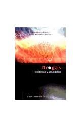 Papel Drogas, sociedad y educación