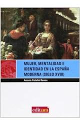 Papel Mujer, mentalidad e identidad en la España moderna (siglo XVIII)