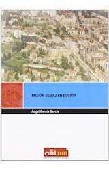 Papel MISION DE PAZ EN BOSNIA