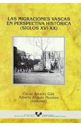Papel Las migraciones vascas en perspectiva histórica (siglos XVI-XX)