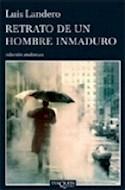 Papel RETRATO DE UN HOMBRE INMADURO (COLECCION ANDANZAS)