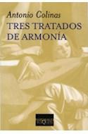Papel TRES TRATADOS DE ARMONIA (COLECCION MARGINALES)