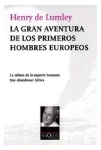 Papel LA GRAN AVENTURA DE LOS PRIMEROS HOMBRES EUROPEOS