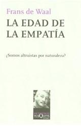 Papel EDAD DE LA EMPATIA SOMOS ALTRUISTAS POR NATURALEZA (COLECCION METATEMAS)