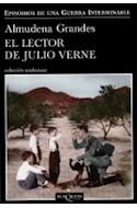 Papel LECTOR DE JULIO VERNE (EPISODIOS DE UNA GUERRA INTERMINABLE 2) (COLECCION ANDANZAS) (RUSTICA)