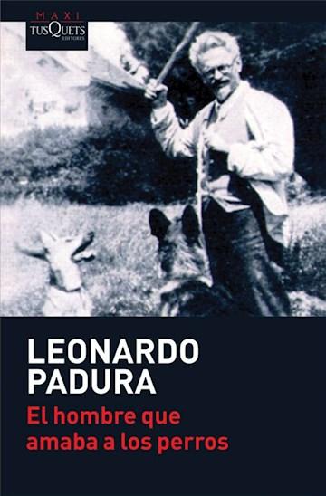 Papel El Hombre Que Amaba A Los Perros (2017 Edición Española)