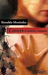 Papel Covers. En soledad y compañía