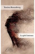Papel PIEL INTRUSA (COLECCION VOCES / LITERATURA 273)