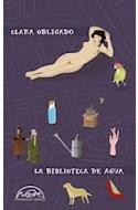 Papel BIBLIOTECA DE AGUA (COLECCION VOCES / LITERATURA 277)