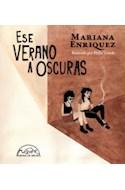 Papel ESE VERANO A OSCURAS (COLECCION VOCES / LITERATURA 289) (ILUSTRADO)