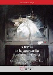 Papel A Través De La Vanguardia Hispanoamericana
