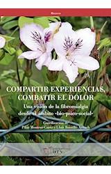 Papel COMPARTIR EXPERIENCIAS, COMBATIR EL DOLOR