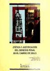 Papel Crítica Y Justificación Del Derecho Penal En El Cambio De Siglo