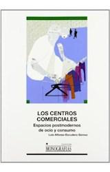 Papel Los centro comerciales : espacios postmodernos de ocio y consumo
