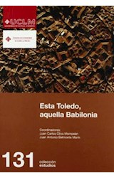 Papel ESTA TOLEDO, AQUELLA BABILONIA