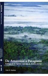 Papel DE AMAZONIA A PATAGONIA : ECOLOGIA DE LAS RE