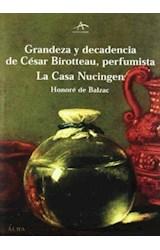 Papel GRANDEZA Y DECADENCIA DE CESAR BIROTTEAU, PERFUMISTA LA CASA