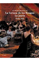 Papel La Fortuna De Los Rougon / La Jauría