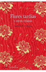 Papel FLORES TARDIAS Y OTROS CUENTOS