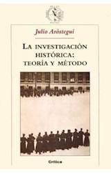 Papel LA INVESTIGACION HISTORICA: TEORIA Y METODO,