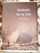 Papel SOLDADO DE LA CIA (MEMORIA CRITICA)