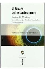 Papel FUTURO DEL ESPACIO TIEMPO (3 EDICION)
