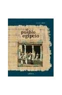 Papel PUEBLO EGIPCIO LA VIDA COTIDIANA EN EL IMPERIO DE LOS FARAONES (COLECCION EGIPTO) (CARTONE)