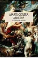 Papel MARTE CONTRA MINERVA EL PRECIO DEL IMPERIO ESPAÑOL C 1450 - 1600 (SERIE MAYOR)
