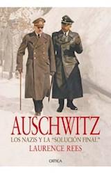 Papel AUSCHWITZ LOS NAZIS Y LA SOLUCION FINAL