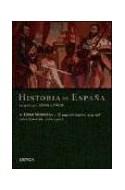 Papel HISTORIA DE ESPAÑA VOLUMEN 4 EDAD MODERNA EL AUGE DEL IMPERIO 1474-1598 (SERIE MAYOR) (CARTONE)