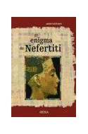 Papel ENIGMA DE NEFERTITI (COLECCION EGIPTO) (CARTONE)