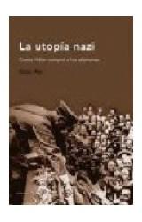 Papel LA UTOPIA NAZI